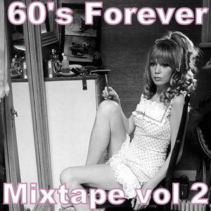 60's Forever Mixtape vol 2