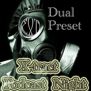 DUAL PRESET_X-tract podcast nights 29