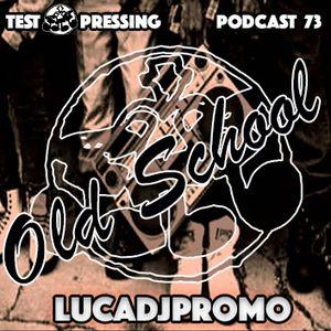 Lucadjpromo P O D C A S T #73