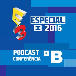 Podcast Especial E3-2016 – Conferência da Bethesda