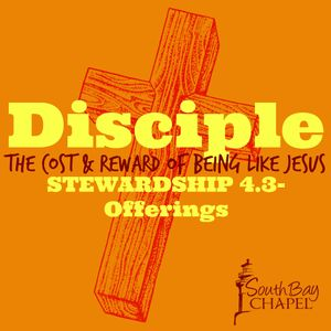 Disciple: Stewardship 4.3-Offerings