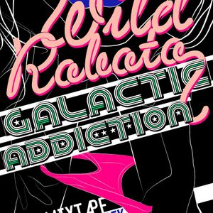 Galactic Addiction I