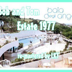 BAIA DEGLI ANGELI ESTATE 1977 DJS BOB & TOM