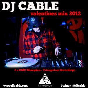 DJ Cable - 2012 Valentines Mix