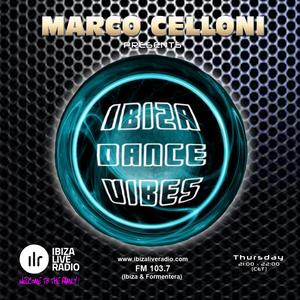 Marco Celloni - IBIZA DANCE VIBES Ep.162 (10/01/2019)