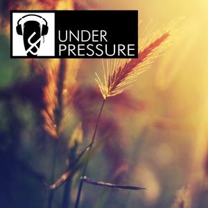 Under Pressure - Summer 17
