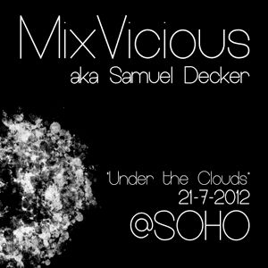 Under the clouds @ SOHO 21-7-2012