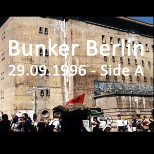 Bunker Berlin - 29.09.1996 - Side A