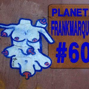 Planeta FrankMarques #60 21jun2012