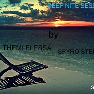 DEEP NITE SESSIONS,VOL 3 INSPIRED&MIXED BY THEMI FLESSA AND SPYRO STERGIOPOULO