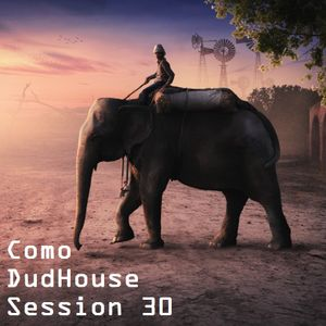 Como - DudHouse Session 30