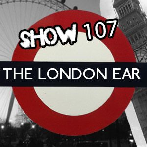 The London Ear on RTE 2XM // Show 107 with Johnny Ward