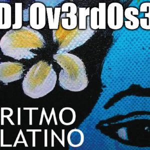 DJ Ov3rd0s3 - Ritmo Latino