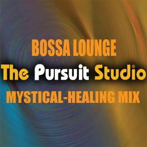 Bossa Lounge: Mystical-Healing Mix