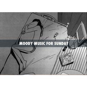 LA PLAYLIST D'UN DIMANCHE TOUT POURRI #24 (moody music for Sunday)