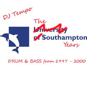 DJ Tempo - The Southampton Years 1997 - 2000 DNB