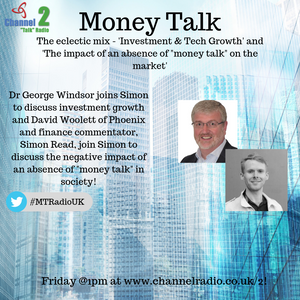 'Investment & Tech growth' and 'The negative impact of an absence of 'money talk' on society'