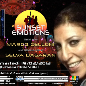 SUNSET EMOTIONS 023.3 (19/02/2013) - Special Guest SELVA BASARAN