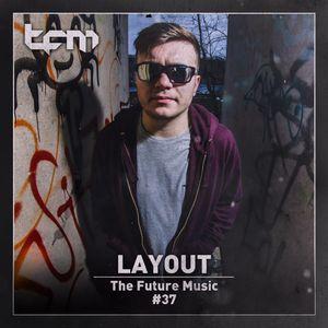 TFM 37 - Layout