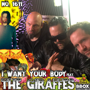 Old Time Religion Radio #1611: I Want Your Body (feat. The Giraffes)