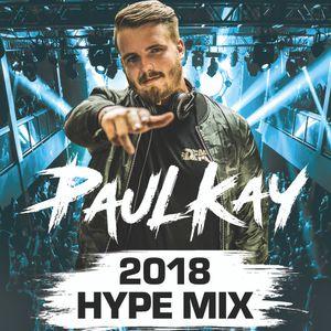 2018 HYPE MIX | HIPHOP - GRIME - BASSLINE - UK RAP - HOUSE - GARAGE - D&B | @PAULKAYOFFICIAL