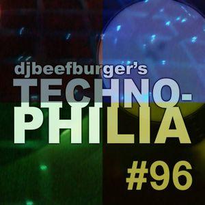 Djbeefburger's Technophilia #96