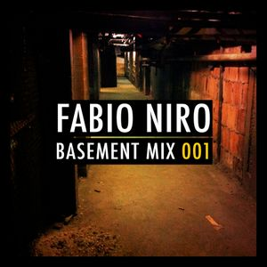 Fabio Niro - Basement Mix 001