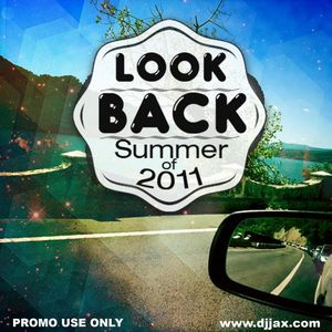 """Look Back""@ Summer 2011"