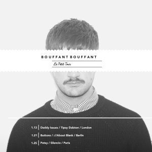 13.1.17 SPECIAL! Daddy Issues presents Bouffant Bouffant - 13.01.17