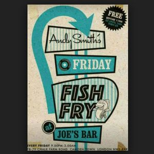 DJ Andy Smith Friday Fish Fry at Joes Camden, London 23.11.18