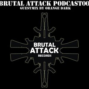 BRUTAL ATTACK PODCAST001 - ORANGE DARK