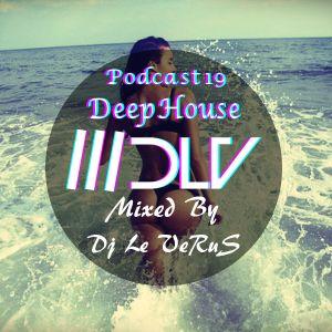 Dj Le VeRuS-♫Best Deep House Mix Vol 2 (Podcast#19)