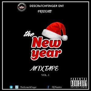 Dj Nastro (scratchfinger.ent) - The New Year Mixtape