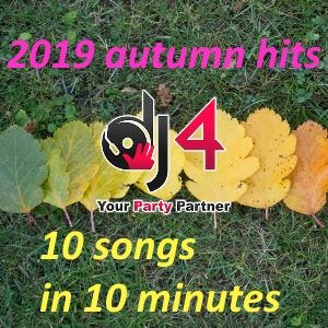 Autunno 2019: Le canzoni più forti e più ballate - Autumn 2019: the most danced and requested songs