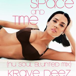 TIME AND SPACE (NU SOUL BLUNTED MIX)