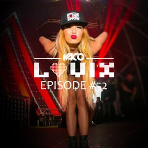 YACO DJ - LOVIX Episode 52