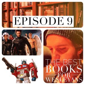 Episode 009: The Best Books for Wesleyans