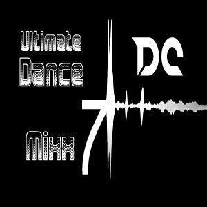 DJ DC - Ultimate Dance Mixx 7