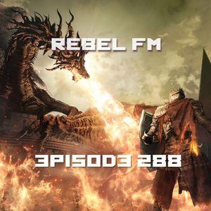 Rebel FM Episode 288 - 03/25/2016