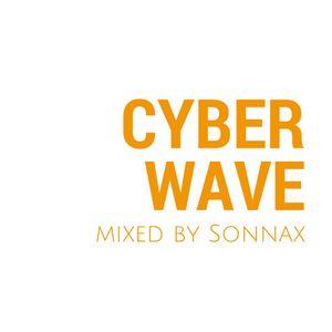 Cyber Wave - pt.024 |Studio Rec on Pioneer DJM 900NXT /CDJ 2000NXT/Rekordbox USB|20.10.14| by Sonnax
