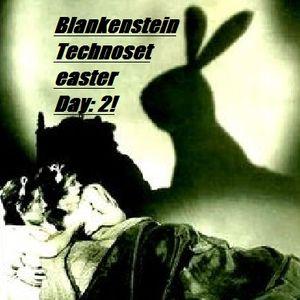 Blankenstein Easter Technoset Day 2.