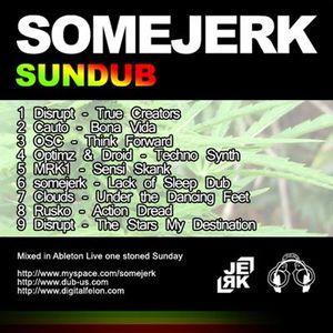 somejerk - sundub (dub and wobz mix)