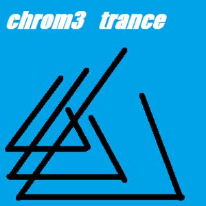 #1 chrom3 trance acces