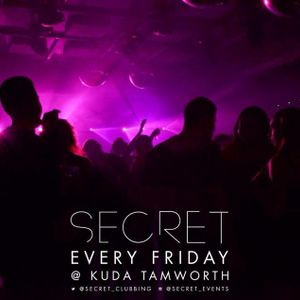 SECRET:Friday's  MIX VOL 3 - weekly events held at Kuda. House/Grime mix by Dj Keeko