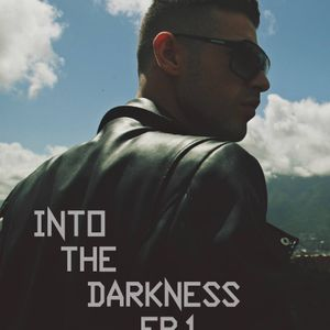 Into The Darkness Ep.1 - 12/7/2016