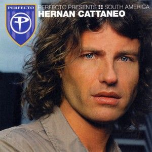 Hernan Cattaneo – Perfecto Presents (South America) 2002