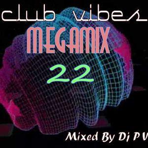 CLUB VIBES 22 MEGAMIX 1