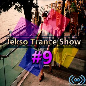 Ahmed Saeed Jekso - Jekso Trance Show #9