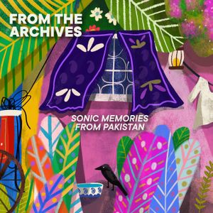 South Asian Heritage Month Mixtapes: Natasha Noorani   Part one: From the Archives