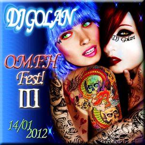 DJ Golan@O.M.F.H. Fest! 3 (14_01_2012)